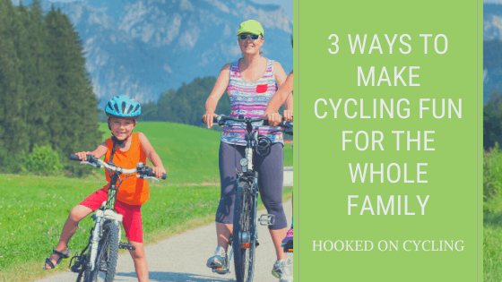 fun for the whole family when cycling